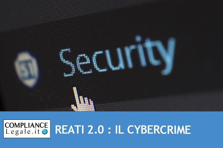 REATI 2.0 : IL CYBERCRIME. Aspetti generali, evoluzione normativa e classificazioni.
