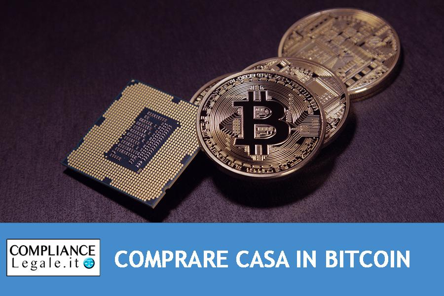 Comprare casa con i Bitcoin: è possibile? Applicazione della normativa antiriciclaggio.