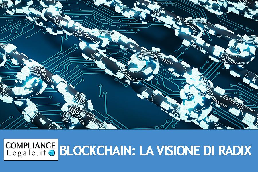 Blockchain: dal consenso distribuito alla centralità. La visione di Radix.