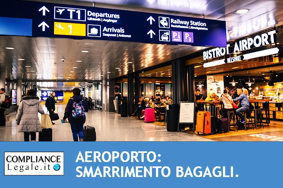 Aeroporto: smarrimento bagagli.