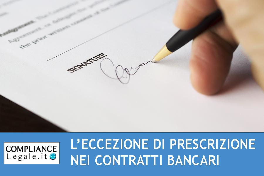 L'eccezione di prescrizione nei contratti bancari: la formulazione generica.