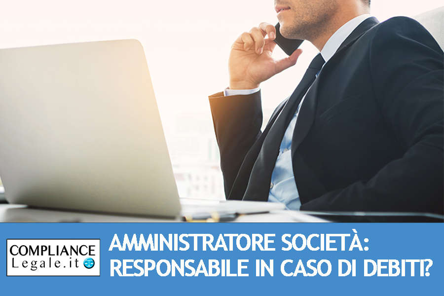 Responsabilità dell'amministratore di società: quando il creditore sociale può chiedere il risarcimento?