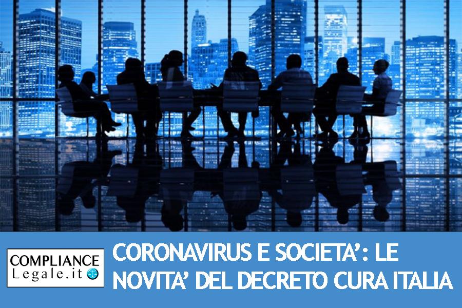 Coronavirus e società: le deroghe introdotte dal Decreto Cura Italia
