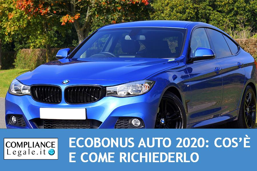 Ecobonus Auto 2020: cos'è e come richiedere il nuovo incentivo